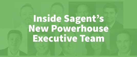 Inside Sagent's New Powerhouse Executive Team