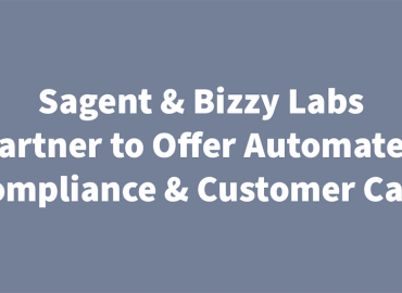 Sagent & Bizzy Labs Regtech Deal Delivers Automated Compliance & Customer Care for Mortgage Servicers